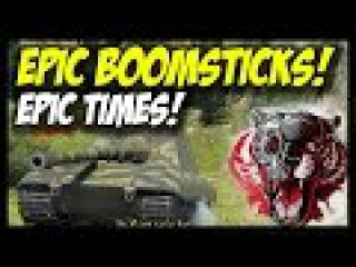 ► World of Tanks: Best Moments - Epic Boomsticks, Epic Times!