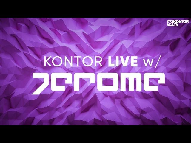 Jerome - Kontor Live 08 (26.01.2017)