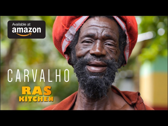 Carvalho Ras Kitchen official music video