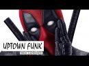 Uptown Funk || Marvel Universe