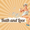 Bath and Love
