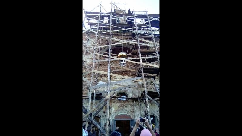 Поднятие купола на храм 18,06,2017 село Нижний Шкафт