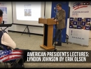 Erik Olsen with a lecture about Lyndon Johnson