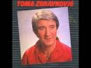 Toma Zdravkovic - Dotako sam dno zivota - ( Audio )