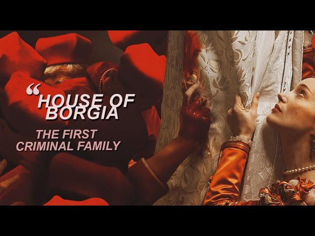 ❝ House of Borgia ♔ THE BORGIAS ♔