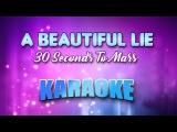 30 Seconds To Mars - A Beautiful Lie (Karaoke version) Instumental