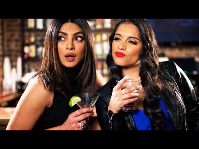 How to Be a Good Wing Woman (ft. Priyanka Chopra)