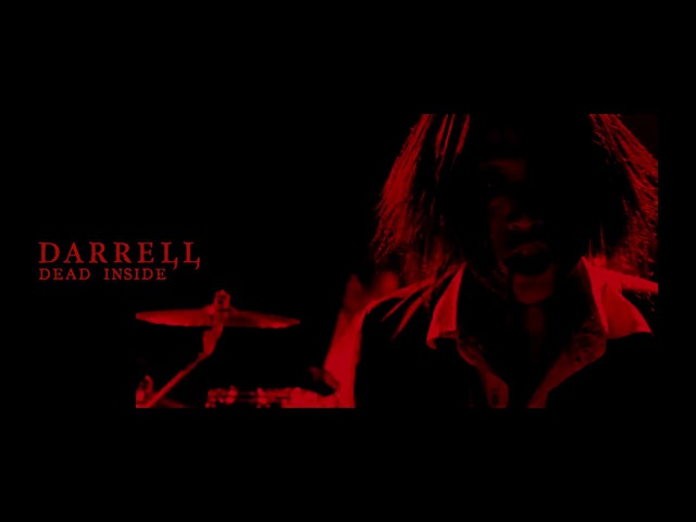 DARRELL「DEAD INSIDE」 Music Video