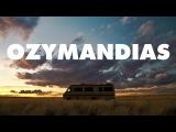 Ozymandias - As Read by Bryan Cranston- Breaking Bad