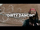 Montana Of 300 - Dirty Dancin' (Official Music Video) @AZaeProduction x @Will_Mass