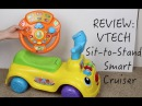 VTECH Sit-to-Stand Smart Cruiser - Baby and Toddler - Toy Review