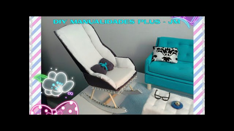 Manualidad : Mesedora para muñecas barbie 💖 DIY Rocking chair for barbie dolls