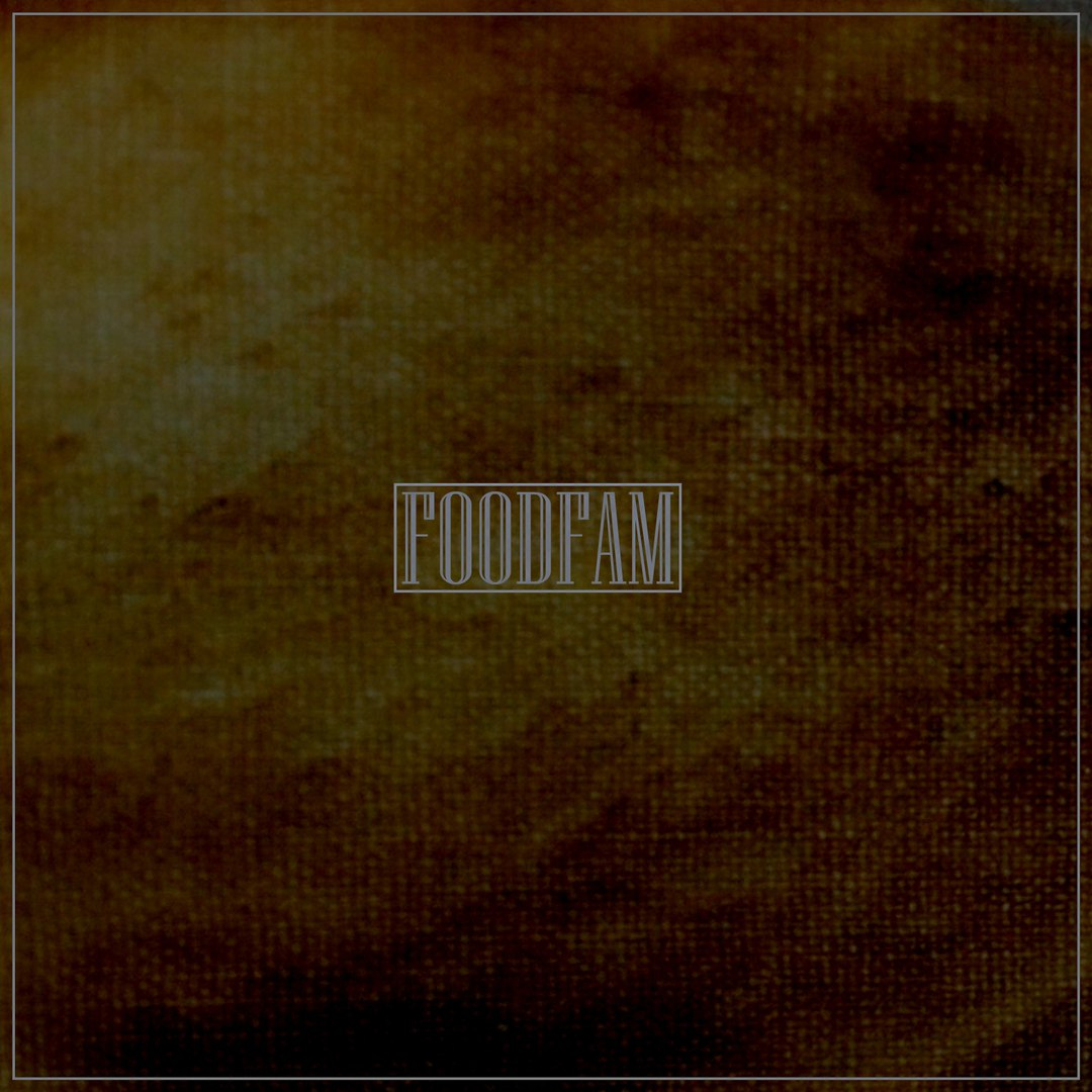 Foodfam - Foodfam [EP] (2017)