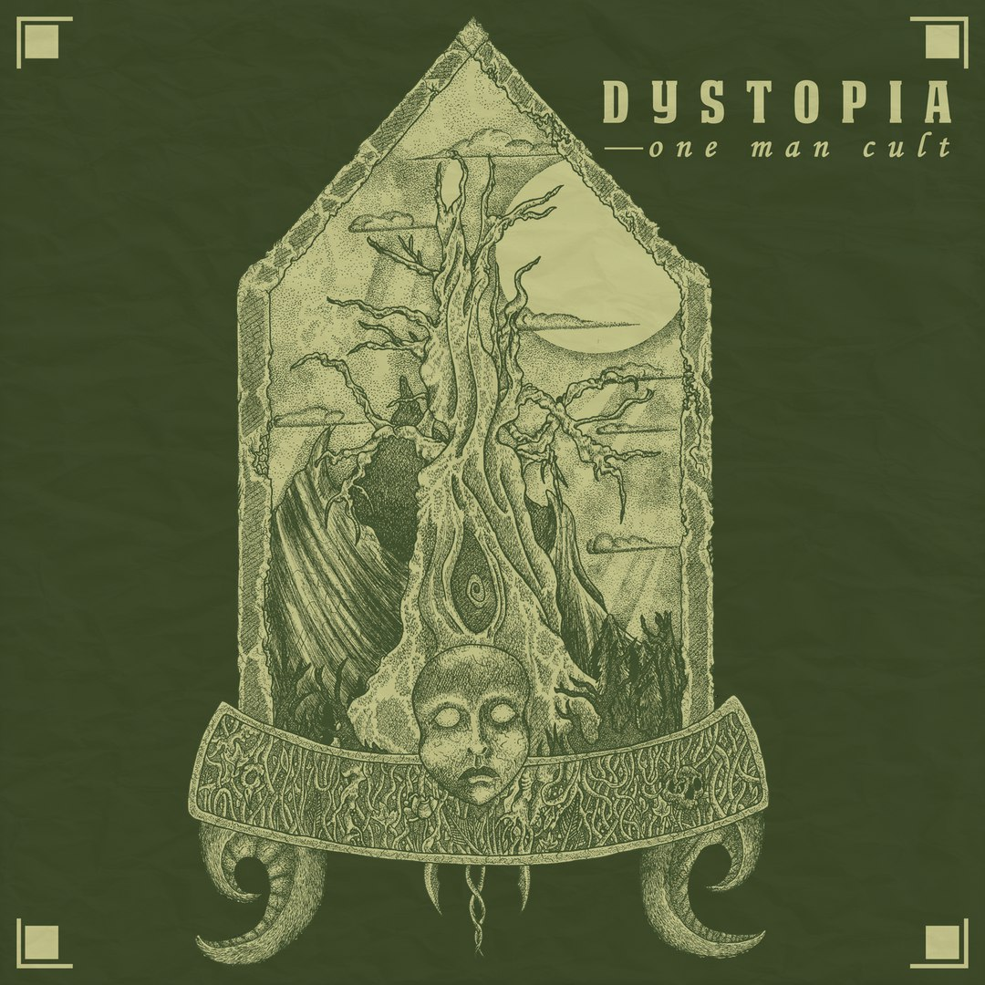 Dystopia - One Man Cult [EP] (2017)