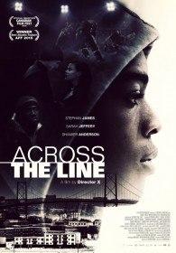 Через линию / Across the Line (2015)