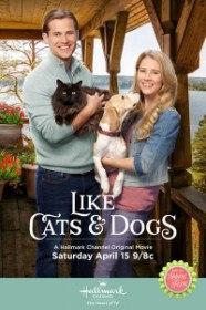 Как кошка с собакой / Like Cats & Dogs (2017)