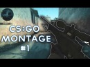 CS:GO MONTAGE 1 s1kn/bUCH/Nesto