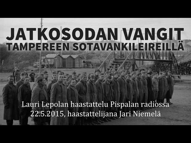 Jatkosodan sotavankileiri Tampereella - Haastattelu