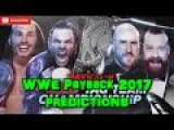 WWE Payback 2017 Raw Tag Team Championship The Hardy Boyz vs. Sheamus & Ceasro Predictions WWE 2K17