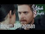 Yüksek Sosyete 15. Bölüm 1,Fragman