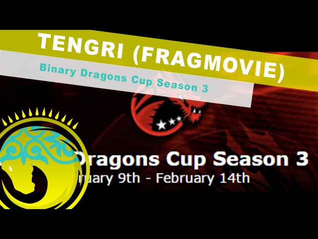 Team Tengri at Binary Dragons Cup Season 3 | Fragmovie