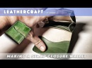Making a Strap closure wallet/leather craft tutorial