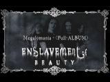 Enslavement of Beauty - Megalomania (2001) Full-ALBUM