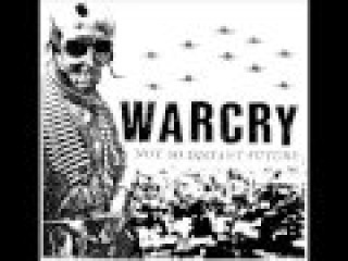 WARCRY - Not So Distant Future