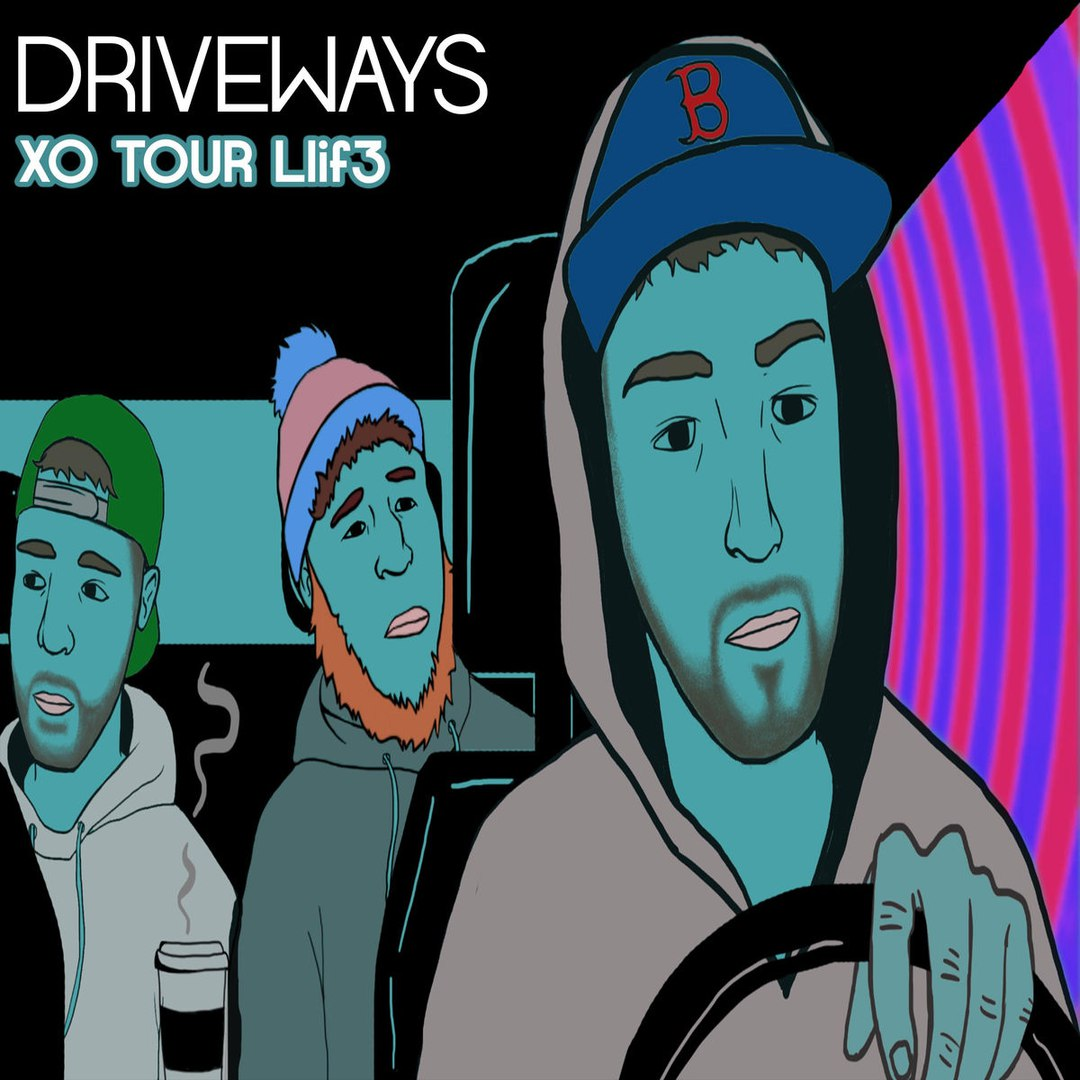 Driveways - XO Tour Llif3 (Lil Uzi Vert Cover) [single] (2018)