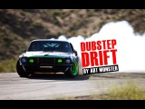 DUBSTEP DRIFT  КРАСИВЫЙ ДАБСТЕП ДРИФТ HD 2015