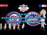 MLB The Show 17 Washington Nationals vs New York Mets Predictions #MLB (22 April 2017)