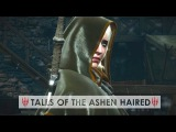 The Witcher 3  Tales of The Ashen Haired -  Music Video