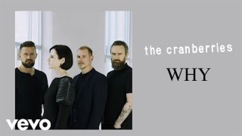 The Cranberries - Why