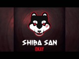 Shiba San - OKAY Official