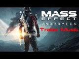 Mass Effect Andromeda Official Gameplay Trailer Music 1Really Slow Motion - Launch