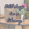 365 days in a library