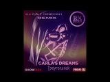 Carlas Dreams - Треугольники (Dj Ralf Minovich Remix Radio)