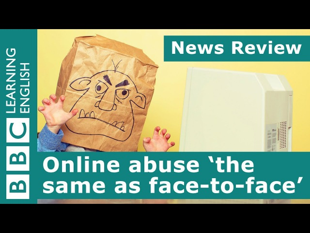 BBC News Review Online abuse the same as face-to-face
