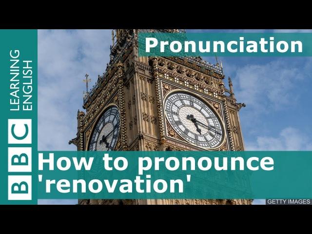 How to pronounce 'renovation'