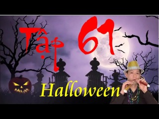Tập 61: Kenny n- A Halloween of children with a lot of candy