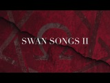 """Lord Of The Lost - Swan Songs II - Snippet #11 - """"Fall Asleep"""""""