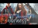 Dr Strange Wanda Loki ► madness crossover