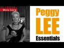 Peggy Lee - Essentials, a Best Of Jazz Hits Standards