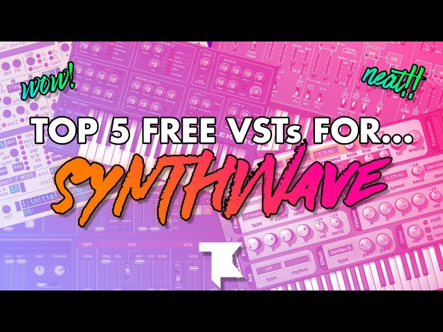 TOP 5 FREE VSTs for SYNTHWAVE!