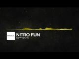 [Electro] - Nitro Fun - New Game