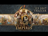 Age of Empires Definitive Edition - Трейлер с выставки E3 2017 (RU)