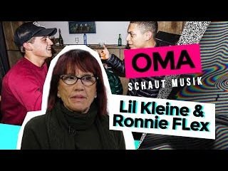 Oma schaut Musik - Lil Kleine Ronnie Flex (Stoff und Schnapps)