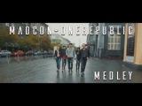 ONE TAKE! - MADCON &amp ONEREPUBLIC MEDLEY - CALI FORNIA &amp ANIR