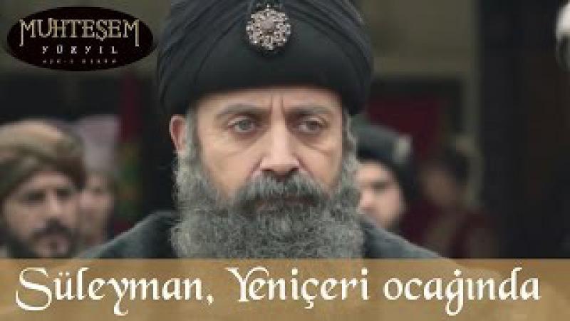 Süleyman Yeniçeri Ocağını Ziyaret Ediyor - Muhteşem Yüzyıl 121.Bölüm