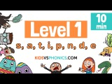 Learn Phonics - Level 1 Complete Collection  10min  S, A, T, I, P, N, D, E
